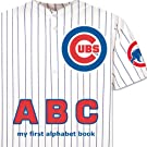 Chicago Cubs ABC (My First Alphabet Book)