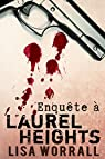 Enquête à Laurel Heights par Worrall
