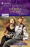 Colby Velocity, Debra Webb, 0373745435