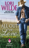 All Out of Love: A Cupid, Texas Novel