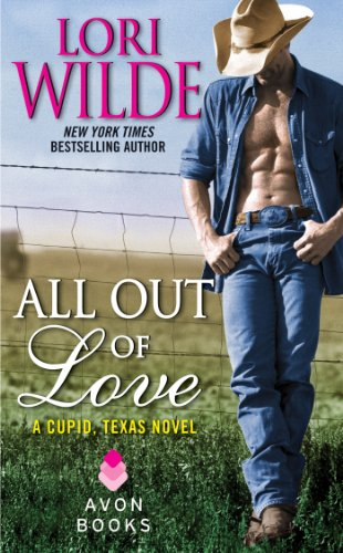 All Out of Love: A Cupid, Texas Novel cover