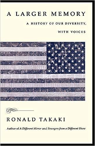 Larger Memory A Ronald Takaki 9780316311625