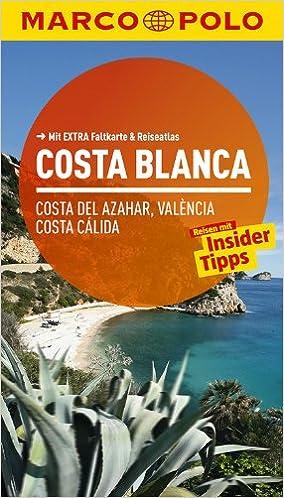 MARCO POLO Reiseführer Costa Blanca, Costa del Azahar, Valencia ...