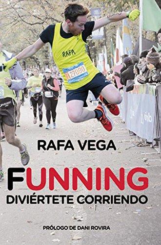 Funning. Diviértete corriendo (Deportes (corner)) (Spanish Edition) by [
