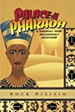 img - for Palace of the Pharaoh: A Marshall Mane Archaeology Adventure by Rock DiLisio (2015-01-28) book / textbook / text book