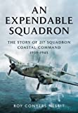 An Expendable Squadron, Roy Conyers Nesbit, 1473823285