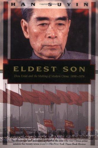 Eldest Son: Zhou Enlai and the Making of Modern China, 1898-1976 (Kodansha Globe)