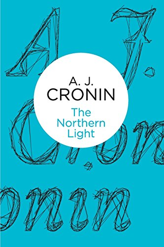 The Northern Light by A.J. Cronin