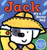 Jack -- it's a Rainy Day!, Rebecca Elgar, 0753452081