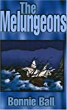 The Melungeons, Bonnie Ball, 0932807747