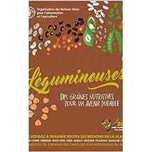 Légumineuses: Des graines pour un avenir durable (French Edition)