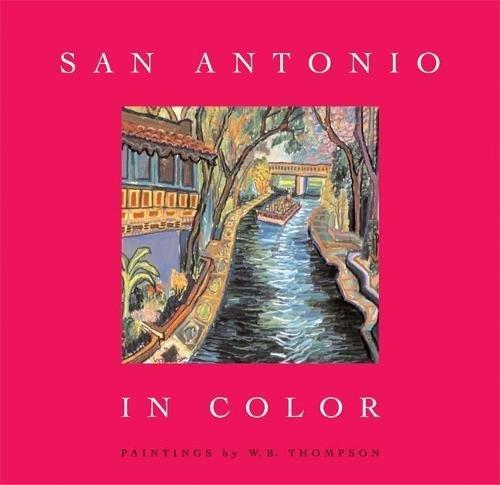 San Antonio in Color (Antonio Sites San)