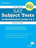 img - for The Official SAT Subject Tests in Mathematics Levels 1 & 2 Study Guide by The College Board (2006-08-08) book / textbook / text book
