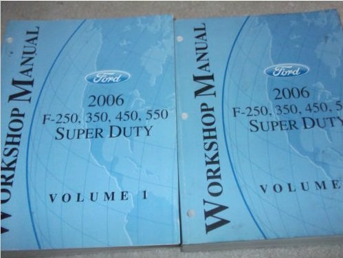 2006 Ford TRUCK F-250 F250 350 450 550 Super Duty Service Repair Manual SET USED