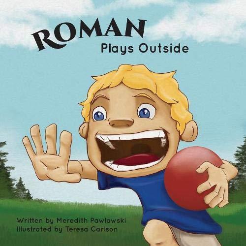 Roman Plays Outside
