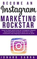 Do you want to learn the secrets to Instagram marketing success in 2019? Do you desire to start and grow an Instagram based business from scratch and turn your followers into paying customers in 2019? Then this guide is for you! Instagram is...