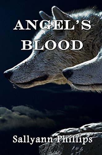 Angel's Blood by [Phillips, Sallyann]