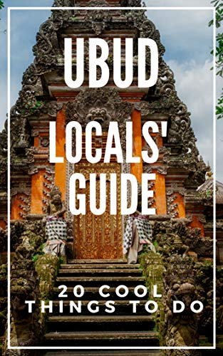 - Ubud 2019 : 20 Cool Things to do during your Trip to Ubud Bali