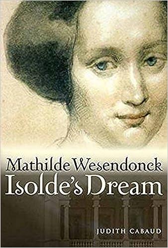 Mathilde Wesendonck, Isolde's Dream: Amazon.it: Cabaud, Judith: Libri in altre lingue