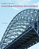 Analysis for Financial Management, 10th Edition Front Cover