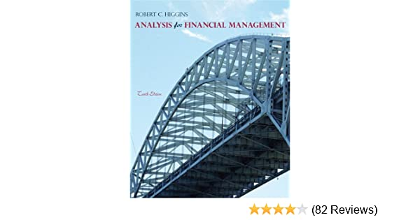 Analysis for financial management 10th edition robert c higgins analysis for financial management 10th edition robert c higgins 9780078034688 amazon books fandeluxe Gallery