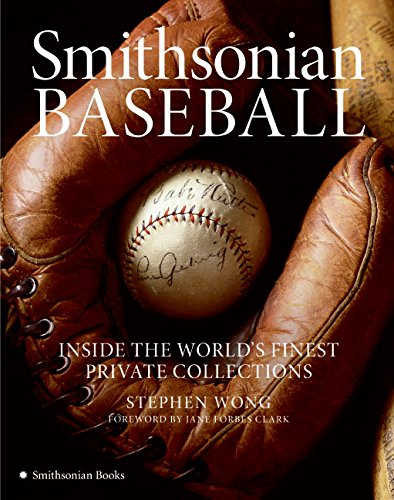 smithsonian-baseball-inside-the-worlds-finest-private-collections