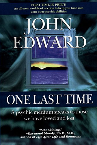 One Last Time: A Psychic Medium Speaks to Those We Have Loved and Lost cover