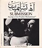 Submission Sayings of the Prophet Muhammad, Shems Friedlander, 0060905921