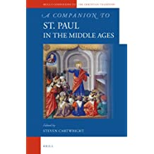 A Companion to St. Paul in the Middle Ages