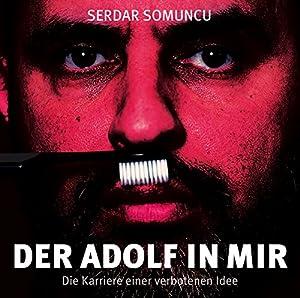 Der Adolf in mir Hörspiel