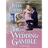 The Wedding Gamble (The Wellingfords Book 1)