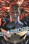 Starborn, tome 2  par Roberson