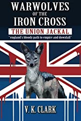 Warwolves of the Iron Cross: The Union Jackal: