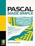 img - for Pascal Made Simple (Made Simple Computer) by P K McBride (7-May-1997) Paperback book / textbook / text book