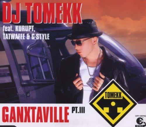 (DJ Tomekk feat. Kurupt , Tatwaffe & G-Style - Ganxtaville Pt. III - Modul - 82876 50051 2, BMG - 82876 50051 2)
