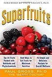 Superfruits, Paul M. Gross, 0071633871