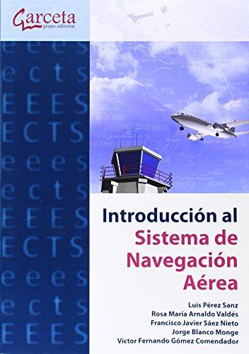 Descargar Libro Introducción Al Sistema De Navegación Aérea ) Luis Pérez Sanz