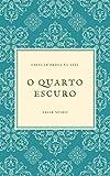 O QUARTO ESCURO (Portuguese Edition)
