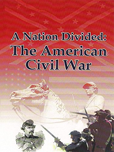 A Nation Divided: The American Civil (American War Film)