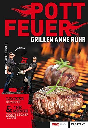 Pottfeuer: Grillen anne Ruhr