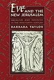 Eve and the New Jerusalem, Barbara Taylor, 0674270231