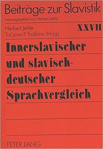 Book Innerslavischer Und Slavisch-Deutscher Sprachvergleich (Beitreage Zur Slavistik, )