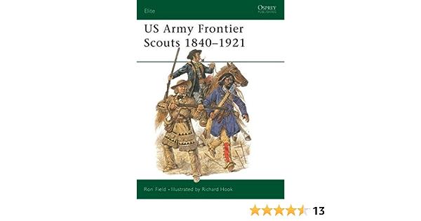 US Army Frontier Scouts 1840-1921: No.91 (Elite): Amazon.es ...