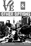 Love and Other Options, J. S. Bernhardt, 1497470994