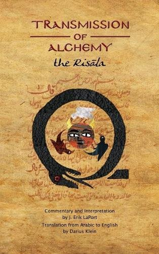 Transmission of Alchemy: The Epistle of Morienus, the Wise Monk, to Prince Khalid Bin Yazid (Quintessence Classical Alchemy) by Quintessence Publishing (IL)