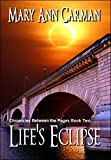 Life's Eclipse (Chronicles Between the Pages Book 2)