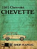 ST-357-81 Chevrolet Chevette Shop Manual 1981 Used