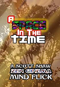 A Space in the Time