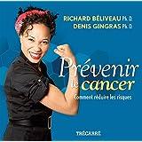 Prévenir le cancer: Comment réduire les risques
