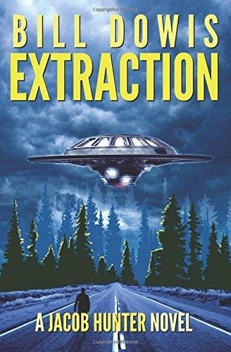 Extraction: A Jacob Hunter Novel (Volume 1)